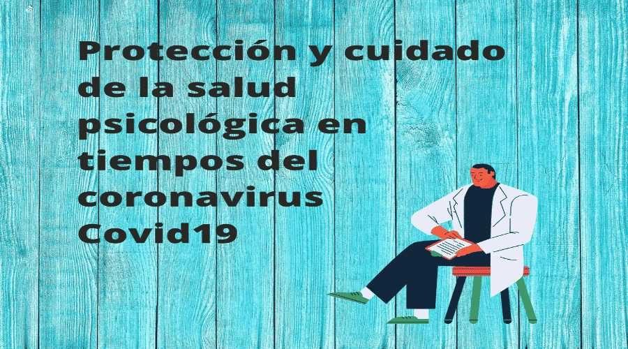 Funindes-ProtecciónycuidadodelasaludpsicológicaentiemposdelcoronavirusCovid19