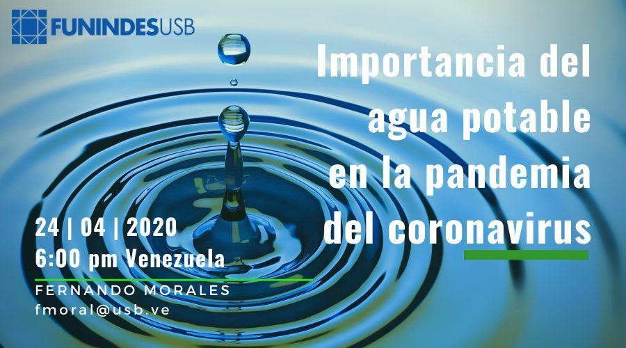 Funindes - Importancia del agua potable en la andemia coronavirus - Fernando Morales